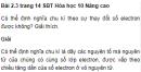 Bài 2.3 trang 14 Sách bài tập (SBT) Hóa học 10 Nâng cao