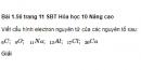Bài 1.56 trang 11 Sách bài tập (SBT) Hóa học 10 Nâng cao