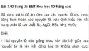 Bài 3.43 trang 25 Sách bài tập (SBT) Hóa học 10 Nâng cao