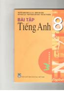 Câu 8 Unit 12 Trang 106 Sách Bài Tập (SBT) Tiếng Anh 8