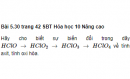 Bài 5.30 trang 42 Sách bài tập (SBT) Hóa học 10 Nâng cao