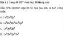 Bài 6.5 trang 49 Sách bài tập (SBT) Hóa học 10 Nâng cao