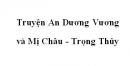 Soạn văn 10: Truyện An Dương Vương và Mị Châu - Trọng Thủy