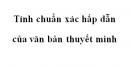 Soạn văn 10: Tính chuẩn xác hấp dẫn của văn bản thuyết minh