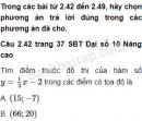 Câu 2.42, 2.43, 2.44, 2.45, 2.46 trang 37 SBT Đại số 10 Nâng cao
